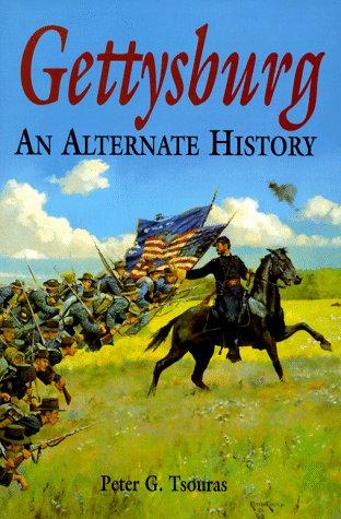 9781853672651: Gettysburg: An Alternate History