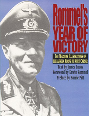 9781853673023: Rommel's Year of Victory: The Wartime Illustrations of the Afrika Korps by Kurt Caesar