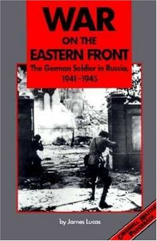 9781853673115: War on the Eastern Front, 1941-1945: The German Soldier in Russia