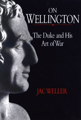 9781853673344: On Wellington: The Duke and His Art of War