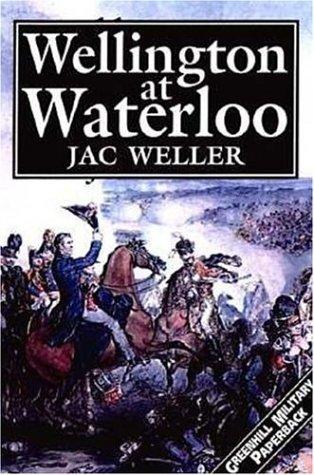 9781853673399: Wellington At Waterloo (Greenhill Military Paperbacks)