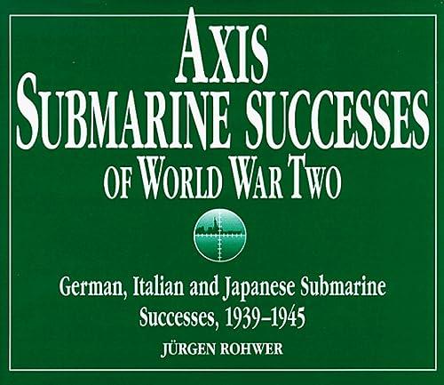 9781853673405: Axis Submarine Successes, 1939-45