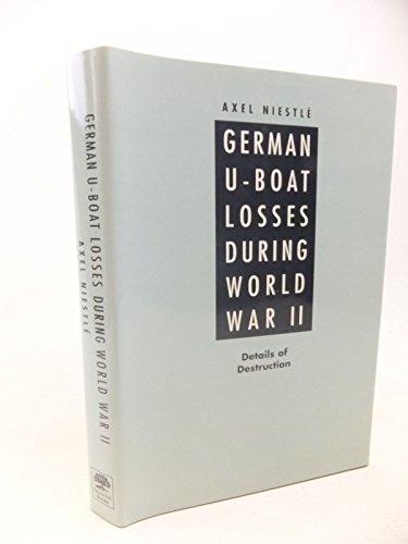 9781853673528: German U-boat losses during World War II: details of destruction