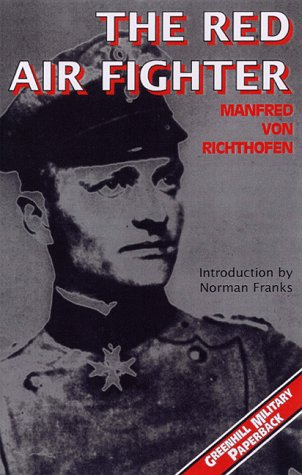 9781853673627: The Red Air Fighter (Greenhill Military Paperback) (Greenhill Military Paperback S.)