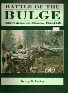 9781853674006: Battle of the Bulge: Hitler's Ardenne Offensive, 1944-45