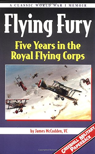 Flying Fury Five Years in the Royal: Mccudden, James