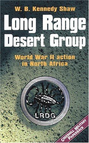 Long Range Desert Group (Greenhill Military Paperbacks): Shaw, Kennedy