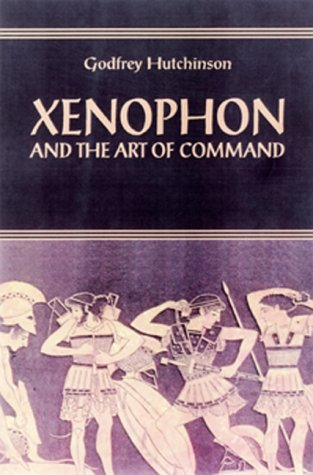 9781853674174: Xenophon and the Art of Command