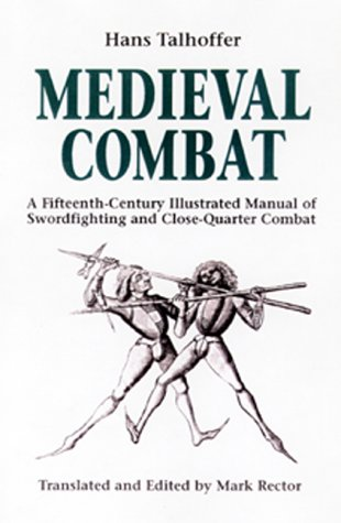 9781853674181: Medieval Combat: A Fifteenth-Century Illustrated Manual of Swordfighting and Close-Quarter Combat