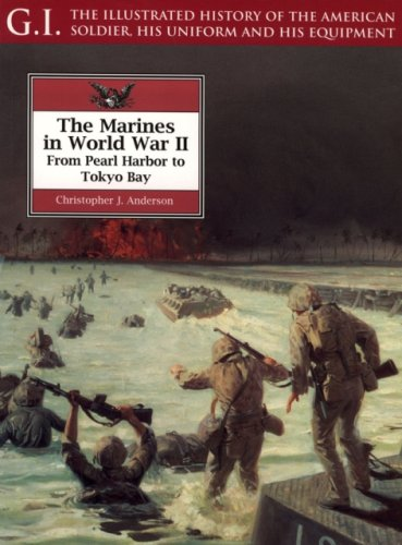 9781853674266: The Marines in World War II: From Pearl Harbor to Tokyo Bay (G.I. Series)