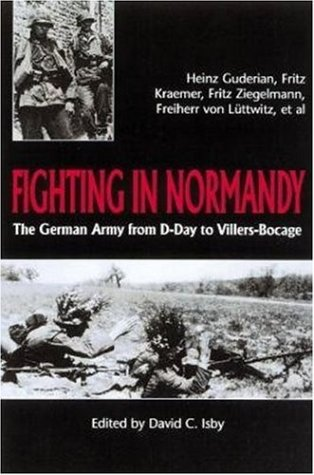 9781853674600: Fighting in Normandy: The German Army from D-day to Villers-Bocage