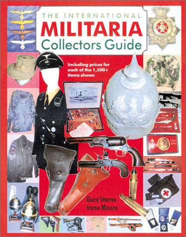 9781853674679: The International Militaria Collector's Guide (International Militaria Collector's: The Guide)