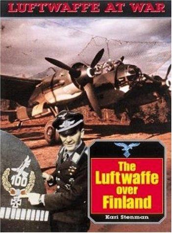 9781853674693: The Luftwaffe Over Finland (Luftwaffe at War)
