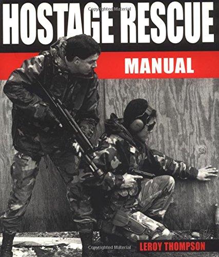 Hostage Rescue Manual (Hostage Rescue Manual: Tactics: Thompson, Leroy