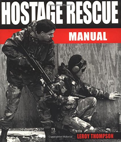 9781853674723: Hostage Rescue Manual: Tactics of the Counter-Terrorist Professionals