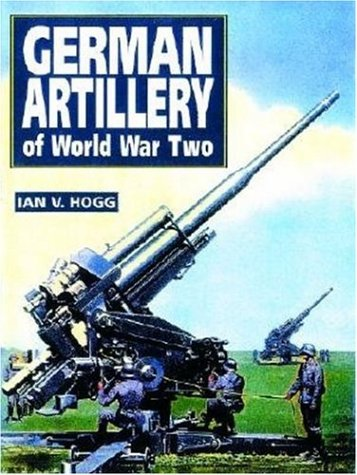 9781853674808: German Artillery of World War Two