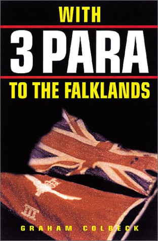 9781853674938: With 3 Para to the Falklands