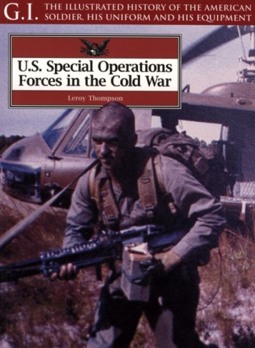 U.S. Special Operations Forces in the Cold War (G.I. Series) (1853675067) by Leroy Thompson
