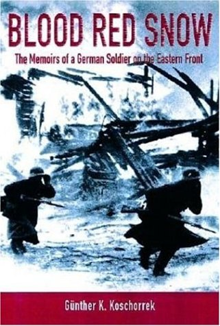 9781853675089: Blood Red Snow: The Memoirs of a German Soldier on the Eastern Front
