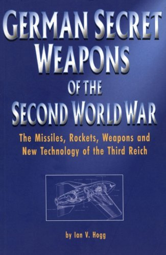 9781853675102: German Secret Weapons of World War II (Greenhill Military Paperbacks)