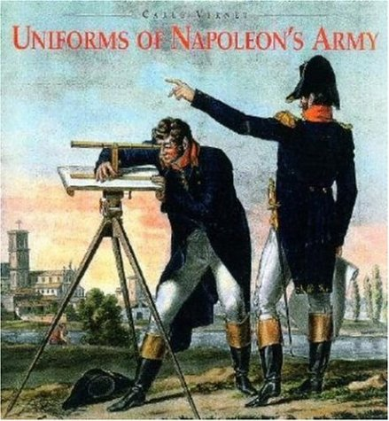 9781853675201: Uniforms of Napoleon's Army