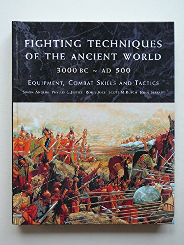 9781853675225: Fighting Techniques of the Ancient World, 3000 BC - AD 500