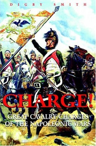 9781853675416: Charge!: Great Cavalry Charges of the Napoleonic Wars