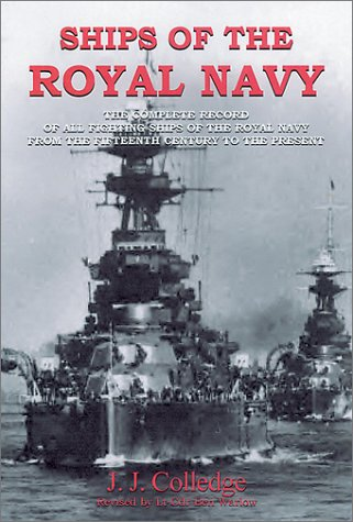 9781853675669: Ships of the Royal Navy: The Complete Record of All Fighting Ships of the Royal Navy from the Fifteenth Century to the Present