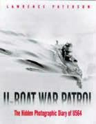 9781853675751: U-Boat War Patrol: The Hidden Photographic Diary of U-564