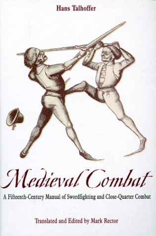 9781853675829: Medieval Combat: A Fifteenth-Century Illustrated Manual of Swordfighting and Close-Quarter Combat (Greenhill Military Paperbacks)