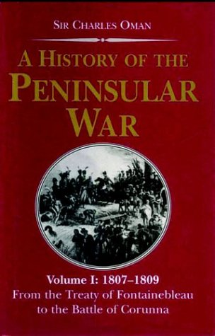 9781853675881: A History of the Peninsular War Volume 1