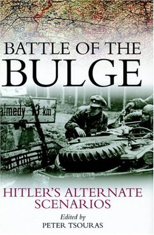 9781853676079: Battle of the Bulge: Hitler's Alternate Scenarios