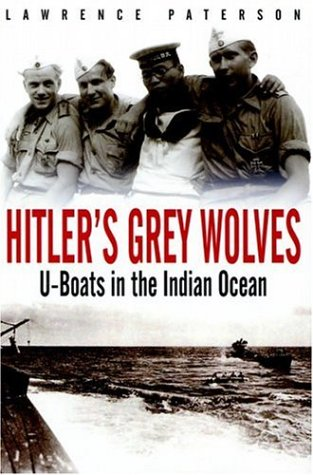 9781853676154: Hitler's Grey Wolves: U-Boats in the Indian Ocean
