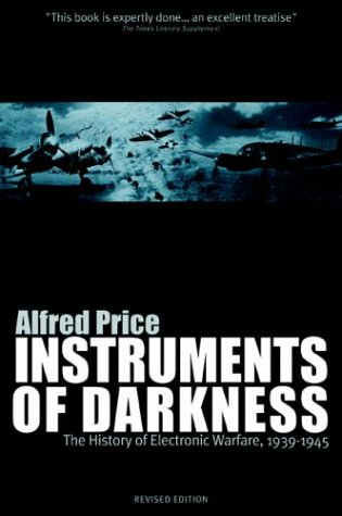 Instruments of Darkness: The History of Electronic: Dr. Alfred Price