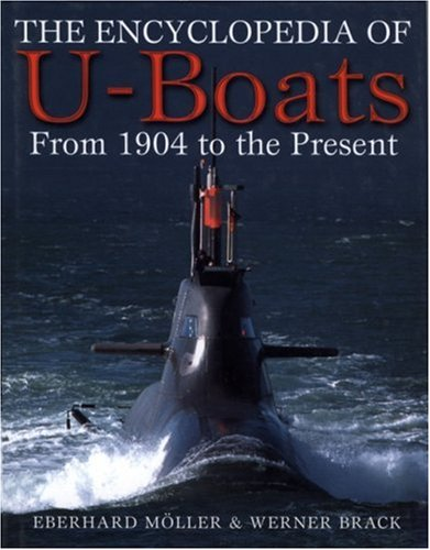 9781853676239: The Encyclopedia of U-boats: From 1904 to the Present