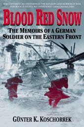 9781853676390: Blood Red Snow: The Memoirs of a German Soldier on the Eastern Front