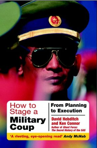 9781853676406: How to Stage a Military Coup: Planning to Execution
