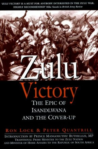 9781853676451: Zulu Victory: The Epic of Isandlwana and the Cover-up (Greenhill Military)