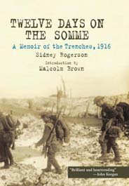 Twelve Days on the Somme: A Memoir: Sidney Rogerson