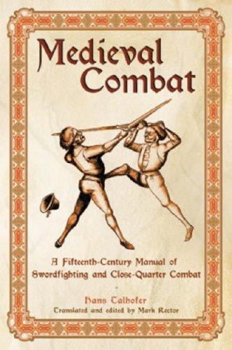 Medieval Combat: Talhoffer, Hans