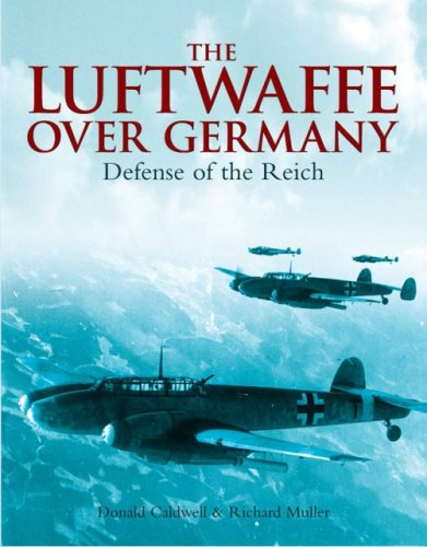 9781853677120: The Luftwaffe Over Germany: The Defense of the Reich