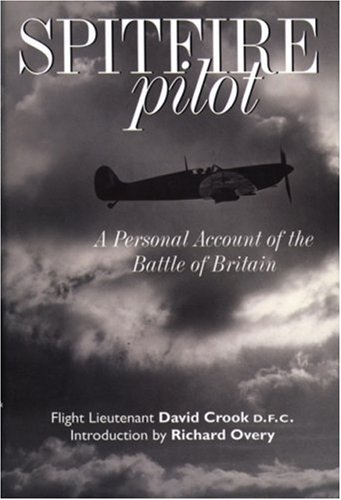 9781853677144: Spitfire Pilot: A Personal Account of the Battle of Britain