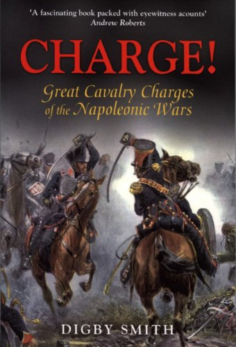 9781853677229: Charge!: Great Cavalry Charges of the Napoleonic Wars