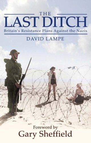 9781853677304: Last Ditch: Britain's Resistance Plans Against the Nazis