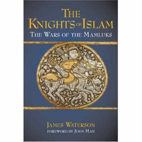 9781853677342: The Knights of Islam: The Wars of the Mamluks