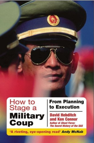 9781853677465: How to Stage a Military Coup: From Planning to Execution