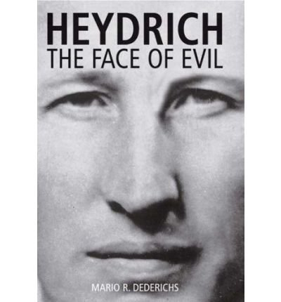 9781853678035: Heydrich: The Face of Evil