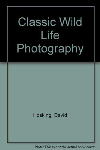 9781853680335: Classic Wild Life Photography