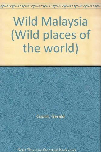 9781853680939: Wild Malaysia (Wild places of the world)
