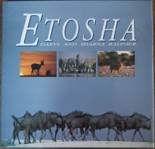 Etosha (9781853681608) by Daryl Balfour; Sharna Balfour